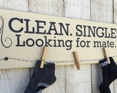 Clean Single Looking for a mate - laundry room wood sign
