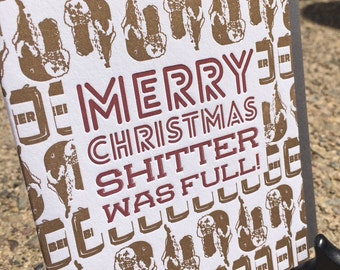 Letterpress Greeting Card - Holiday Movie Classics / Christmas Vacation / Shitter Was Full / National Lampoons / Griswolds / Gift (Single)