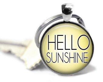 HELLO SUNSHINE Charm Keychain - Inspirational, Gifts for Teachers, Birthday Gift, Quote, Graduation Gift, Keys