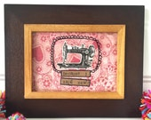 Because I said Sew framed mixed media original sewing machine collage