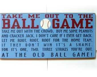 Take me out to the Ball Game wood sign