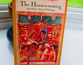 The Housewarming and Other Selected Writings Paperback 1965 by Rabindranath Tagore India.Nobel Prize. Poetry. Fiction. Fables. Drama.