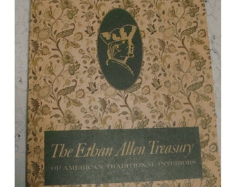The ETHAN ALLEN TREASURY - 336 Page Catalog of American Traditional Furniture Interiors - 1968 68th Edition - Many Photos
