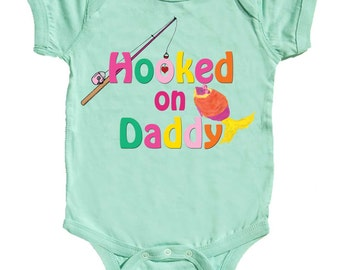 Hooked on Daddy Fishing One Piece Girl Bodysuit Girl Tshirts by Mumsy Goose Newborn Creepers to Toddler Tshirts