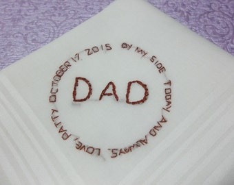 bride to dad, circle handkerchief  , wedding handkerchief in ivory, hand embroidered, by my side today and always, wedding colors welcome