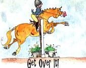 """Get Over It!  8"""" x 8""""  watercolor print.  Hunter Jumper pony art"""