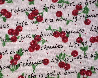 1 Yard 16 Inches Cotton Fabric Life is a Bowl of Cherries