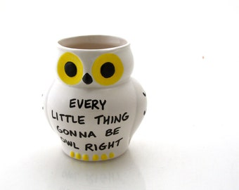 Harry Potter Hedwig owl pencil cup or vase-every little thing gonna be owl right-cheer up-get well soon gift-office desk accessory