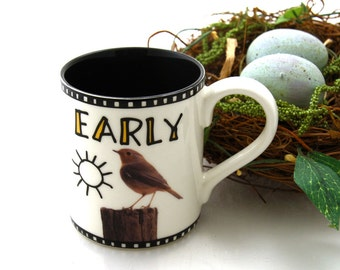 Bird mug - early bird - personalized mug - gift for early riser - nature lover - portlandia - put a bird on it - robin