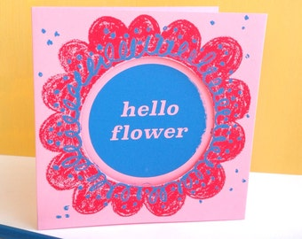 hello flower hand screenprinted card