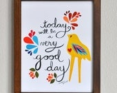 Very Good Day - Inspirational Quote - 8x10 Fine Art Print by Megan Jewel