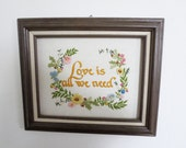 "Vintage Embroidery Framed Art  - ""Love Is All We Need""  Handmade from a Sunset Stitchery Embroidery Sampler Kit - Needlework Wall Art 1970s"