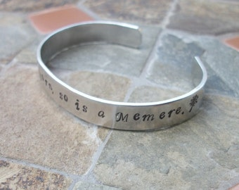 When A Child Is Born - Grandparent Bracelet - Memere, Grandma, Meme, Grammie - Personalized Hand Stamped 3/8 Inch Aluminum Cuff Bracelet