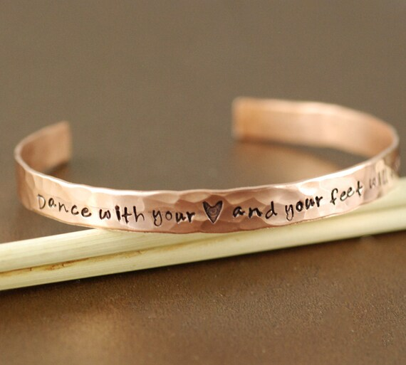 Copper Cuff Bracelet, Dance with your Heart and your Feet Will Follow, Personalized Bracelets, Dance Bracelet, Custom Bangle Bracelets
