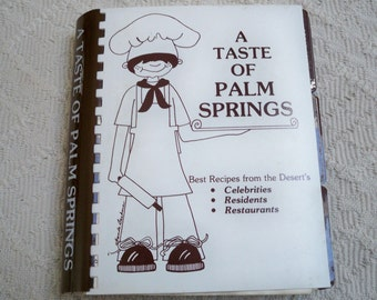 "Vintage Cookbook "" A Taste of Palm Springs"" 1979 Collectible Kitchen Book"