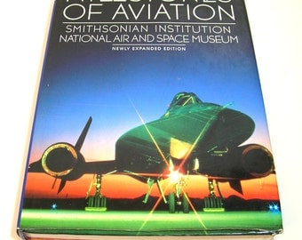 Milestones Of Aviation, Smithsonian Institution National Air And Space Museum, Newly Expanded Edition, 1989 Book