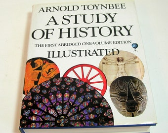Arnold Toynbee, A Study Of History, The First Abridged One-Volume Edition, Vintage Book