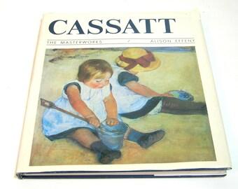 Cassatt, The Masterworks By Alison Effeny, Vintage Art Book