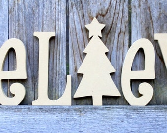 BELIEVE Unfinished Wood Letter Decor