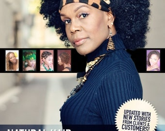 Natural Hair Revolution & Resolutions...Kinky Hair Stories~Continues (Printed Book)