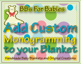 Add Custom Monogramming to your Blanket