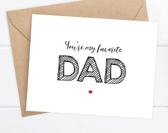 Funny Father's Day Card - Dad Birthday Card - Father Birthday - You're my favorite DAD