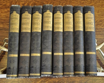 Stunning 8 Volume Set - The Library of Choice Literatrue Prose and Poetry 1891 - 1892