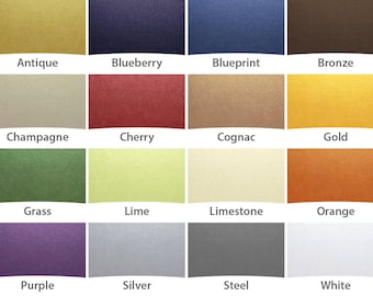 UPGRADE Your Order with Fancy Colors    choose from seventeen shiny metallic-like papers