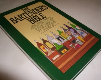 The Bartenders Bible 1001 Mixed Drinks