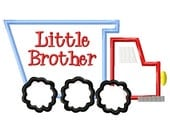 SAMPLE SALE ---LITTLE Brother Dump Truck Shirt -Free Personalization!!!