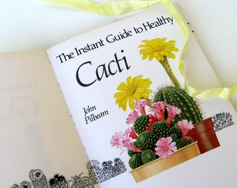 Cacti by John Pilbeam, Vintage Cacti Book, Cactus and Succulents, Cacti Guide Book, Cacti Plant Doctor, Botanical Book, Vintage Cactus Book