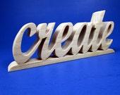 create / Shelf Sitter / Inspirational Word / Word Art