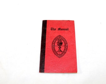1950s Catholic Religious Manual. The Manual of the Confraternity of The Blessed Sacrament of the Body & Blood of Christ. American . 1954.