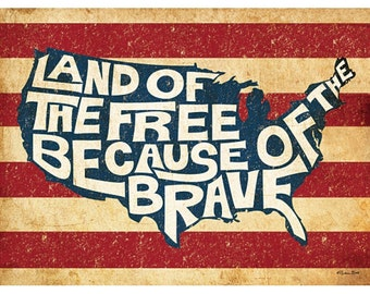 Land of the Free Because of the Brave Art Print - 18x24