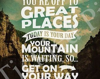 You're Off to Great Places Dr Seuss Typography Print