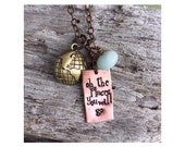 Travel, graduation, encouragement, hand stamped necklace. Oh the places you will go.