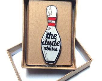 Lebowski 'Dude Abides' Pin