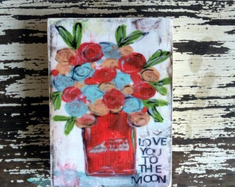 Flowers,love you to the moon, ACEO  Reproduction Mounted On Wood Block by Sunshine Girl Designs (2.5 x 3.5 Inches Print)bird, shine, gift