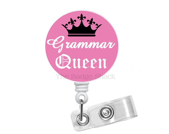 "Grammar Queen 1.5"" - ID Badge Holder - Floral  Badge Reel - Nursing Badge - Teacher Badge Reel - Medical Badge - School Badge"
