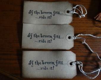 SET of 3 Large Primitive If the Broom Fits Hang Tags