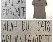 Yeah, But... Cats Are My Favorite - Kitty Pride Tee