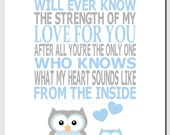Boy Nursery Art, Kids Wall Art, Blue Gray, Baby Boy, Owls, Quote, No One Else Will Ever Know the Strength of My Love, Print or Canvas