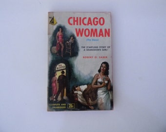 Vintage Fiction Paperback Book- Chicago Woman (The Dove) by Robert O. Saber