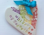 Rainbow Will you be my godmother silver ceramic heart keepsake gift card