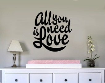 All you need is Love - for Window, Wall vinyl sticker decal