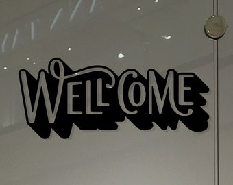 Window Decal- Shop Welcome Lettering Sticker Decal Sign