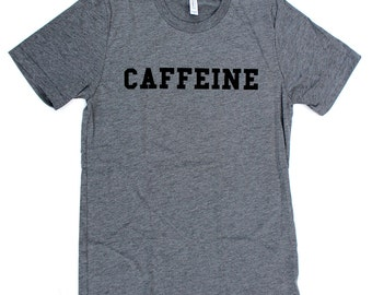 Caffeine T-shirt MENS/UNISEX  -  Available in sizes S M L XL  and three colors