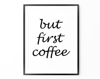 But First Coffee Print , Large Wall Art, Oversized Art, Coffee Print, Black and White, Typography Art, Trending Items, Trending Now