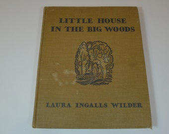 Vintage Little House In The Big Woods 1932 First Edition