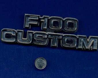 Original Vintage 1977  F100 Custom Emblem